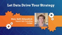 2018 Webinar - Let Data Drive Your Strategy