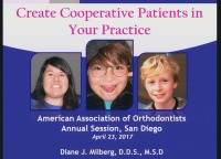 2017 AAO Annual Session - Create Cooperative Patients in Your Practice