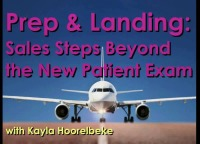 2017 AAO Annual Session - Prep & Landing: Sales and Marketing Beyond the New Patient Exam