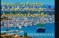 2017 AAO Annual Session - Measuring Practice Excellence Through Accounting Expertise