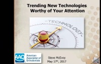 2017 Webinar - Trending New Technologies Worthy of Your Attention