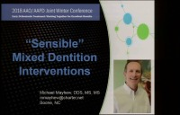 2018 AAO Winter Conf - Sensible Mixed Dentition Interventions / Q & A Session: Ngan, Kennedy, Samson & Mayhew